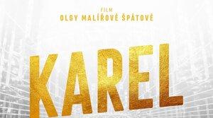Premiéra filmu Karel se odsouvá na neurčito