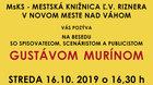 16.10.2019 Beseda s Gustávom Murínom