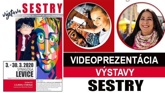 """Výstava """"SESTRY"""" - autoriek Anny Sovany a Beaty Galambošovej"""