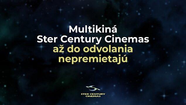 Multikiná Ster Century Cinemas do odvolania nepremietajú