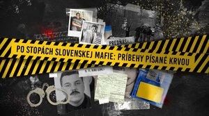 Po stopách slovenskej mafie: Príbehy písané krvou