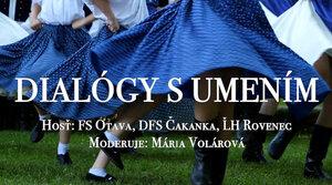 DIALÓGY S UMENÍM - Stretnutie s folklórom
