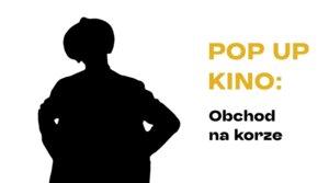 POP UP KINO: Obchod na korze v synagóge