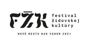 FESTIVAL ŽIDOVSKEJ KULTÚRY 2021