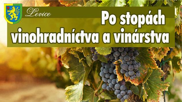 Po stopách vinohradníctva a vinárstva