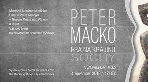 VÝSTAVA: Peter Macko