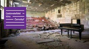 Cestovateľské kino: Černobyľ-> presunuté na 22. 9