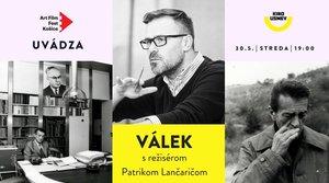 Art Film Fest uvádza: Válek s režisérom Patrikom Lančaričom