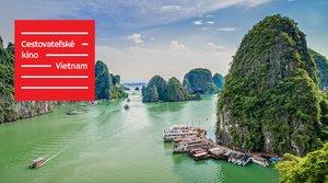 Cestovateľské kino: Vietnam --> vypredané