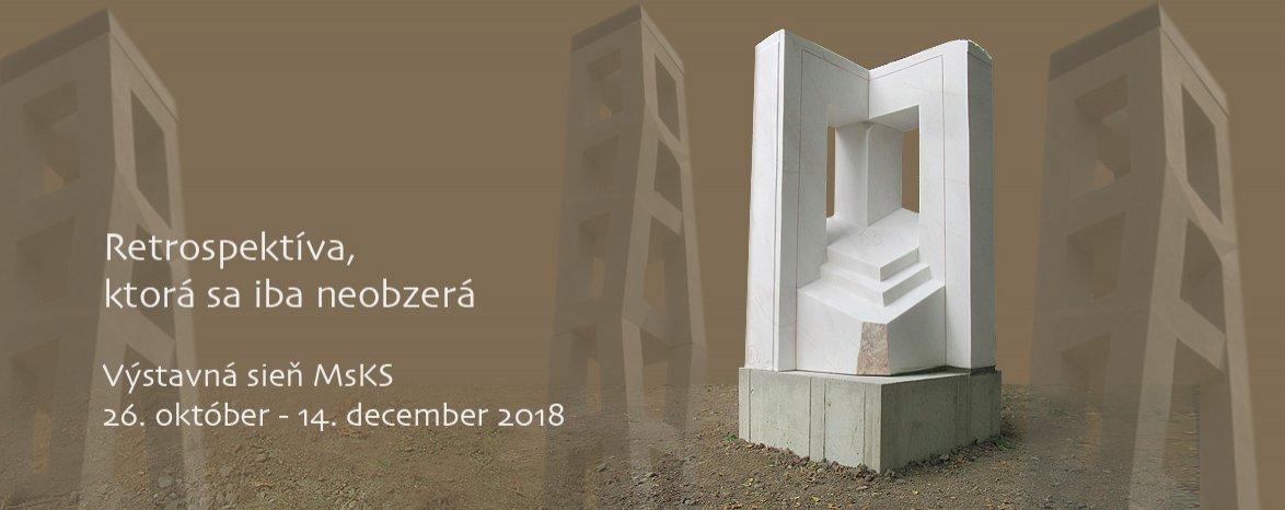 26.10. - 14.12.2018 Ján Šicko - SOCHY