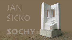 26.10.2018 - 15.1.2019 Ján Šicko - SOCHY