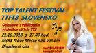 20. a 21.10.2018 Top Talent Festival