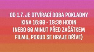Otvírací doba pokladny od 1.7. je 16:00-19:30