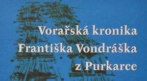 Vorařská kronika Františka Vondráška z Purkarce - František Vondrášek, Josef Blüml